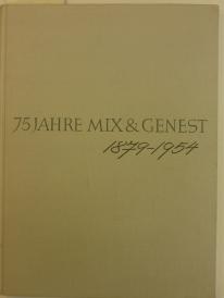 75 Jahre Mix & Genest 1954