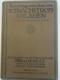 Anleitung zum Bau von Schwachstromanlagen 1914