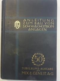 Anleitung zum Bau von Schwachstromanlagen 1928
