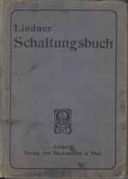Lindner Schaltungsbuch 1913